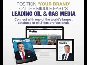 THE LEADING OIL AND GAS PUBLICATION IN THE MIDDLE EAST SINCE 1996 - ADVERTISE IN MARCH ISSUE